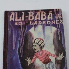 Libros de segunda mano: L-3049. ALI BABA Y LOS 40 LADRONES. EDICIONES BETIS.. Lote 102947355