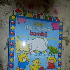 Libros de segunda mano: LIBRO - INFANTIL - SUPER DICCIONARIO BAMBU - TODOLIBRO. Lote 158338104
