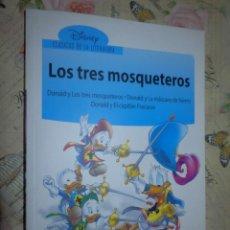 Libros de segunda mano: LIBRO - INFANTIL - DONALD Y LOS TRES MOSQUETEROS - LA MASCARA DE HIERRO - EL CAPITAN FRACASSE. Lote 102951311