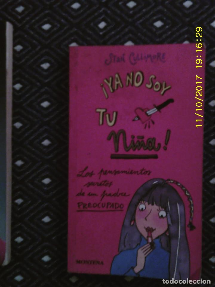 LIBRO Nº 1240 YA NOSOY TU NIÑA DE STAN CULLIMORE (Libros de Segunda Mano - Literatura Infantil y Juvenil - Cuentos)