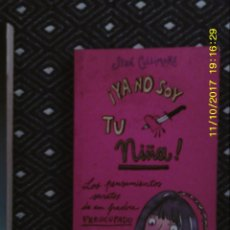 Libros de segunda mano: LIBRO Nº 1240 YA NOSOY TU NIÑA DE STAN CULLIMORE. Lote 103068591