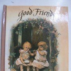Libros de segunda mano: GOOD FRIENDS. TROQUELADO. (ESTÁ EN INGLÉS). Lote 103291359
