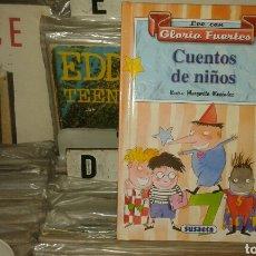 Libros de segunda mano: CUENTOS DE NIÑOS, GLORIA FUERTES. Lote 103314923