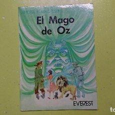 Libros de segunda mano: EL MAGO DE OZ, EDITORIAL EVEREST . Lote 103530027