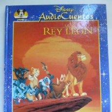 Libros de segunda mano: AUDIO CUENTOS DISNEY. EL REY LEÓN (NO TRAE EL CD). Lote 103576267