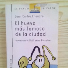 Libros de segunda mano: BARCO DE VAPOR SERIE BLANCA - EL HUEVO MAS FAMOSO DE LA CIUDAD. Lote 104355306
