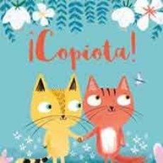 Libros de segunda mano: ¡COPIOTA! - PYE, ALI (TEXTO E IL.). Lote 104010972