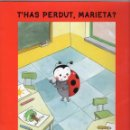 Libros de segunda mano: T'HAS PERDUT, MARIETA? - EDITORIAL CRUILLA - IL·LUSTRACIONS DE MARIE NIGOT. Lote 104092307
