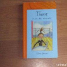 Libros de segunda mano: THORA Y SUS DOS MUNDOS - ALFAGUARA INFANTIL - GILLIAN JOHNSON -TC -. Lote 104180039