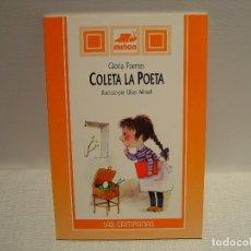Libros de segunda mano: COLETA LA POETA - GLORIA FUERTES - IL. ULISES WENSELL - SUSAETA MIÑÓN 1994. Lote 104263539
