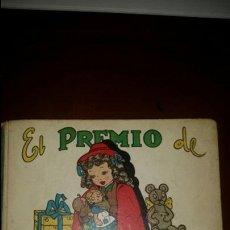Libros de segunda mano: CUENTO EL PREMIO DE MARISA AÑO 1944 CON MUÑECAS Y VESTIDOS. Lote 104352811