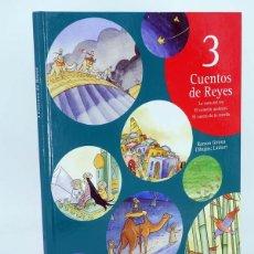 Libros de segunda mano: 3 CUENTOS DE REYES (RAMÓN GIRONA / LINHART) ALGAR, 2005. OFRT ANTES 16,95E. Lote 104362188