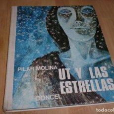 Libros de segunda mano: UT Y LAS ESTRELLAS - PILAR MOLINA - CON MARAVILLOSAS CROMOLITOGRAFÍAS. Lote 104411179
