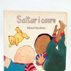 Libros de segunda mano: SALTAR I CAURE (HELEN OXENBURY) JUVENTUD, 1987. OFRT. Lote 104700579