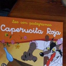 Libros de segunda mano: LEO CON PICTOGRAMAS, CAPERUCITA ROJA TODOLIBRO. Lote 104960739