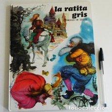 Libros de segunda mano: LA RATITA GRIS - CONDESA DE SEGUR - LIBRO CUENTO INFANTIL PRECIOSAS ILUSTR. DE FERNANDO SÁEZ AÑOS 70. Lote 105022299