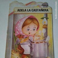 Libros de segunda mano: CUENTO INFANTIL ADELA LA CASTAÑERA - TROQUELADOS MIS TIENDAS #4 - BRUGUERA - 1983. Lote 105505487