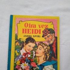 Libros de segunda mano: OTRA VEZ HEIDI. JAUANA SPYRI. Lote 105613675