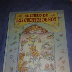 Libros de segunda mano: EL LIBRO DE LOS CUENTOS DE HOY SERVILIBRO 1992 PRIMERA EDICION. Lote 105765592