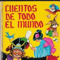 Libros de segunda mano: CUENTOS DE TODO EL MUNDO - ILUSTRADO POR MARIA PASCUAL - Nº 8 - EDICIONES TORAY - 1ª ED. 1970.. Lote 226420010