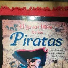 Libros de segunda mano: EL GRAN LIBRO DE LOS PIRATAS CON DIVERTIDAS SOLAPAS, LENGÜETAS Y DESPLEGABLES. Lote 105976175
