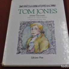 Libros de segunda mano: TOM JONES - HENRY FIELDING - IL·LUSTRACIONS ROSER RIUS - IEB. Lote 105991943