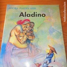 Libros de segunda mano: ALADINO - ILUSTRA: ERIC KINCAID - COLECCIO AHORA PUEDES LEER... DE EVEREST. Lote 106085483