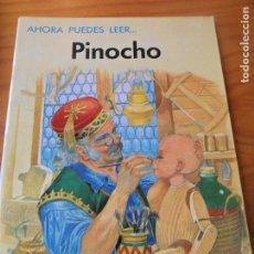Libros de segunda mano: PINOCHO - ILUSTRA: ERIC KINCAID - COLECCIO AHORA PUEDES LEER... DE EVEREST. Lote 106085555