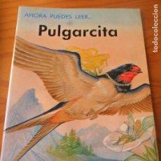 Libros de segunda mano: PULGARCITA - ILUSTRA: ERIC KINCAID - COLECCIO AHORA PUEDES LEER... DE EVEREST. Lote 106085611