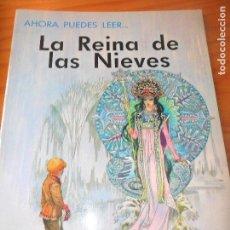 Libros de segunda mano: LA REINA DE LAS NIEVES - ILUSTRA: ERIC KINCAID - COLECCIO AHORA PUEDES LEER... DE EVEREST. Lote 106085723