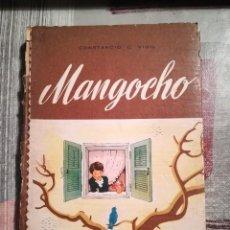 Libros de segunda mano: MANGOCHO - CONSTANCIO C. VIGIL - EDITORIAL ATLÁNTIDA (BUENOS AIRES) 1947. Lote 106578151