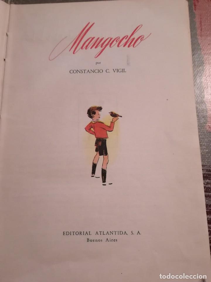 Libros de segunda mano: Mangocho - Constancio C. Vigil - Editorial Atlántida (Buenos Aires) 1947 - Foto 5 - 106578151
