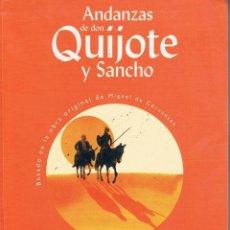 Libros de segunda mano: LIBRO ANDANZAS DE DON QUIJOTE Y SANCHO DE CONCHA LÓPEZ NARVAÉZ VER FOTOGRAFÍAS. Lote 106598383