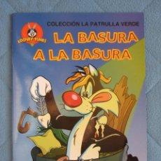 Libros de segunda mano: COLECCION LA PATRULLA VERDE. LA BASURA A LA BASURA. EDICIONES GAVIOTA 1997.. Lote 106612083