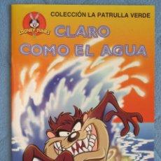 Libros de segunda mano: COLECCION LA PATRULLA VERDE. CLARO COMO EL AGUA. EDICIONES GAVIOTA 1997.. Lote 106612099