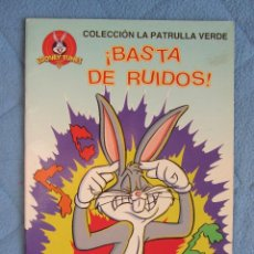Libros de segunda mano: COLECCION LA PATRULLA VERDE. ¡BASTA DE RUIDOS!. EDICIONES GAVIOTA 1997.. Lote 106612179