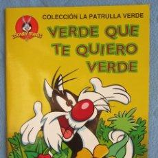 Libros de segunda mano: COLECCION LA PATRULLA VERDE. VERDE QUE TE QUIERO VERDE. EDICIONES GAVIOTA 1997.. Lote 106612203