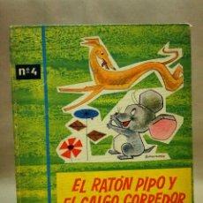 Libros de segunda mano: LIBRO INFANTIL, EL RATON PIPO Y EL GALGO CORREDOR, Nº 4, SERIE MONITOR, ED. ROMA, 1ª EDICION, 1962. Lote 106726615