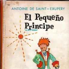 Libros de segunda mano: LIBRO-CUENTO, EL PEQUEÑO PRINCIPE,EL PRINCIPITO,AÑO 1966,EDITORIAL DIANA,MEXICO,RARO DE CONSEGUIR. Lote 148842902