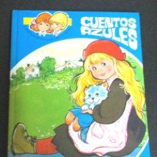 Libros de segunda mano: CUENTOS AZULES Nº 2 EUGENIO SOTILLOS MARÍA PASCUAL EDICIONES TORAY AÑO 1982. Lote 106779435