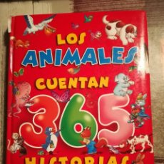 Libros de segunda mano: LOS ANIMALES CUENTAN 365 HISTORIAS - SERVILIBRO. Lote 106958167