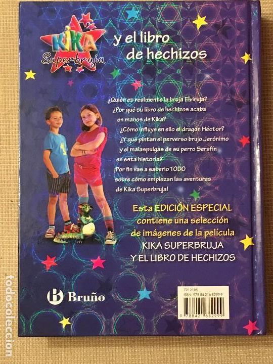 Libros de segunda mano: KIKA SUPERBRUJA y el libro de Hechizos, edición especial con imágenes de la pelicula, Ed. BRUÑO nº0 - Foto 2 - 107322491