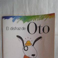 Libros de segunda mano: EL DISFRAZ DE OTO,SANTILLANA,ESCRITO POR ELISA MARISCAL,DIBUJADO POR TERESA NOVOA,AÑO 2003. Lote 112858280