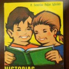 Libros de segunda mano: LIBRO - HISTORIAS LEYENDAS Y CUENTOS - P. SEVERINO PEQUE IGLESIAS - TOMO II - 1961 -. Lote 107761235