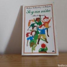 Libros de segunda mano: LIBRO ALTEA BENJAMÍN SOY UN NIÑO. 1984. Lote 107943119