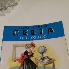 Libros de segunda mano: CELIA EN EL COLEGIO.ELENA FORTUN.1981. Lote 108091019