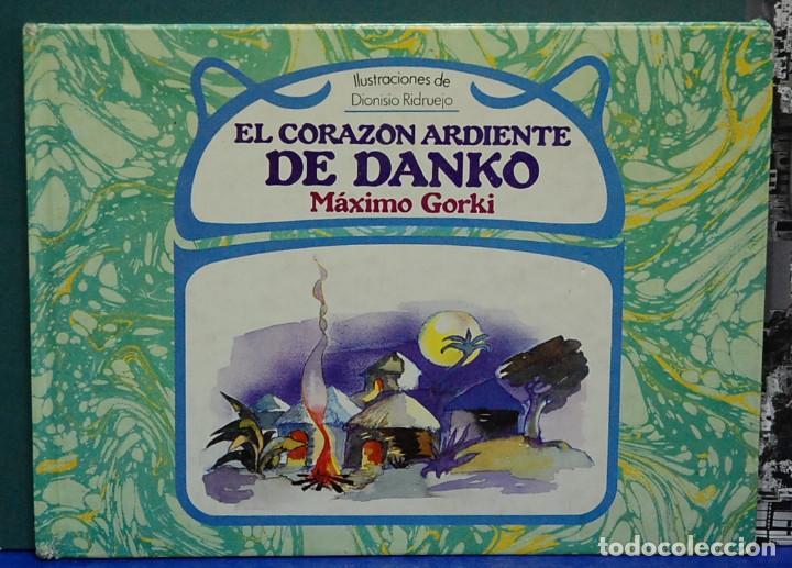 EL CORAZÓN DE DANKO. MÁXIMO GORKI, ILUSTRACIONES DE DIONISIO RIDRUEJO (Libros de Segunda Mano - Literatura Infantil y Juvenil - Cuentos)