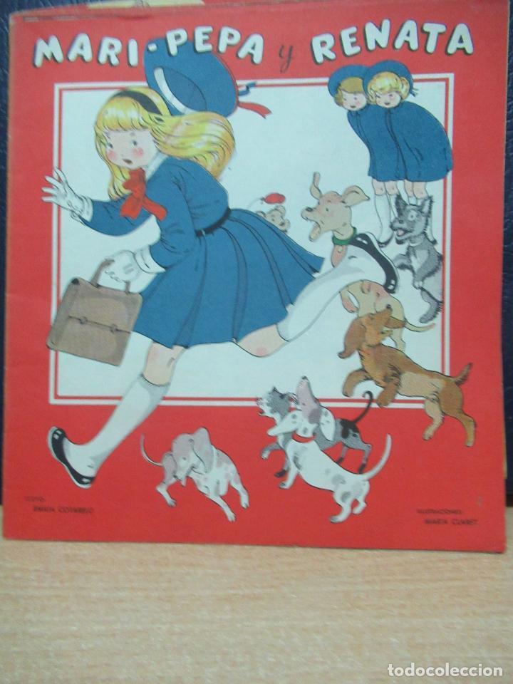 MARI PEPA Y RENATA ILUSTRACIONES DE MARIA CLARET - TEXTO DE EMILIA COTARELO TZ (Libros de Segunda Mano - Literatura Infantil y Juvenil - Cuentos)