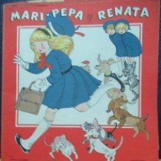 Libros de segunda mano: MARI PEPA Y RENATA ILUSTRACIONES DE MARIA CLARET - TEXTO DE EMILIA COTARELO TZ. Lote 109121391
