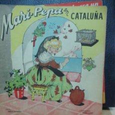 Libros de segunda mano: MARI PEPA EN CATALUÑA ILUSTRACIONES DE MARIA CLARET - TEXTO DE EMILIA COTARELO TZ. Lote 109187507